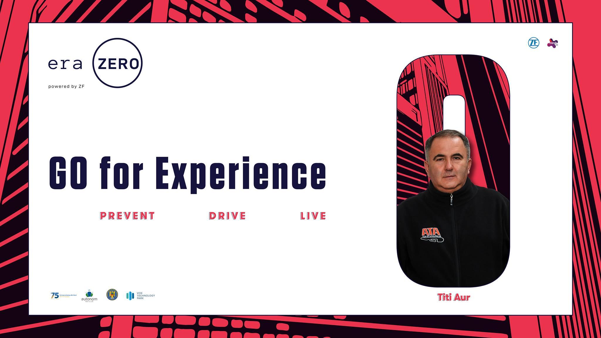 Era Zero Experience