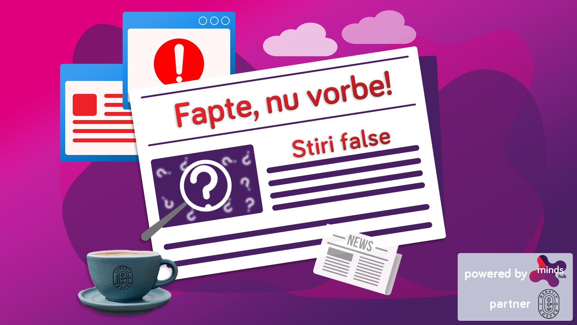 Fake news – Capitolul 1. Fapte, nu vorbe! Partea 1: Știri false